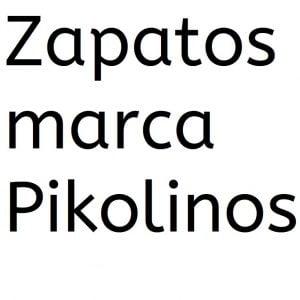 Zapatos ortopedicos marca Pikolinos